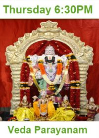 Veda Parayanam, Nama Sankeerthanam, Bhajans - Thursday 6:30PM